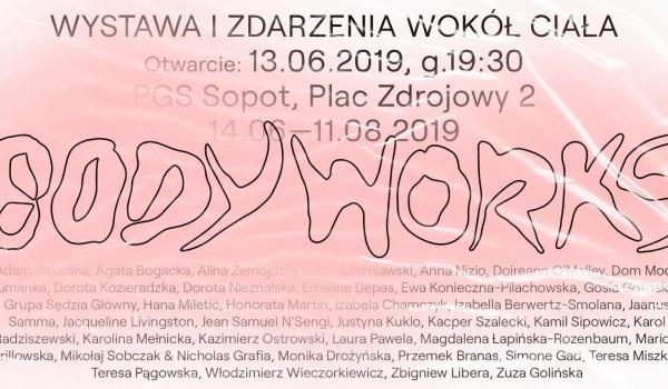 Going. | BODY WORKS — wystawa i zdarzenia - Państwowa Galeria Sztuki