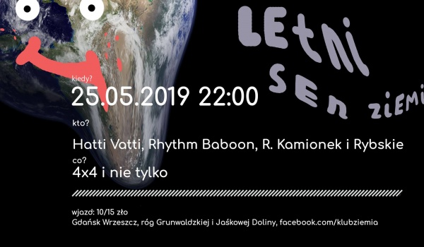 Going. | Letni sen Ziemi: Hatti Vatti / Rhythm B. / R. Kamionek / Rybskie - Ziemia