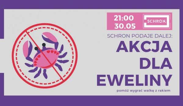 Going. | Schron podaje dalej: Akcja dla Eweliny - Schron
