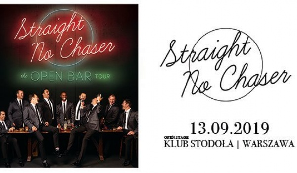Going. | Straight No Chaser Official Event - Klub Stodoła