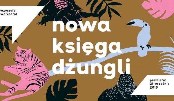 Going.   Nowa księga dżungli - pokaz na Górce Środulskiej - Teatr Zagłębia w Sosnowcu