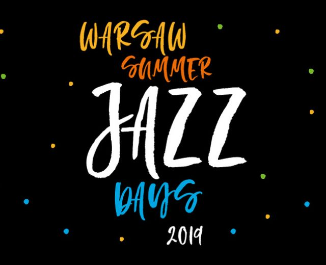 Going. | Warsaw Summer Jazz Days 2019