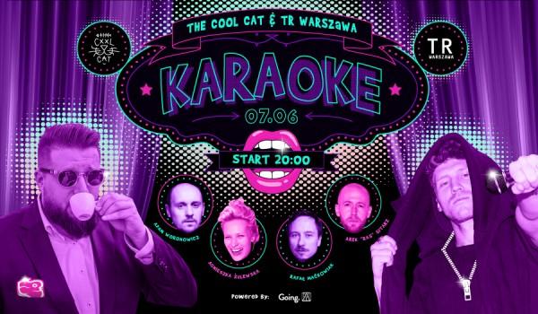 Going. | Karaoke The Cool Cat & TR Warszawa - TR Warszawa