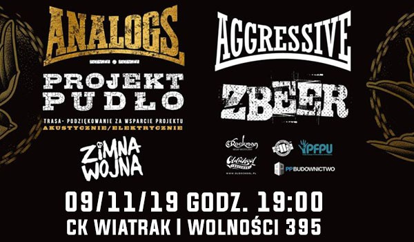 Going. | The Analogs, Aggressive, Zbeer, Zimna Wojna - Klub CK Wiatrak