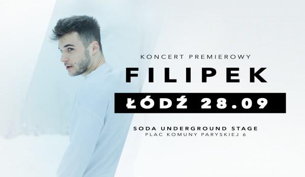 Going. | Filipek / koncert premierowy w Łodzi - SODA Underground Stage