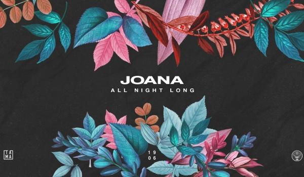 Going. | Joana all night long! - Tama