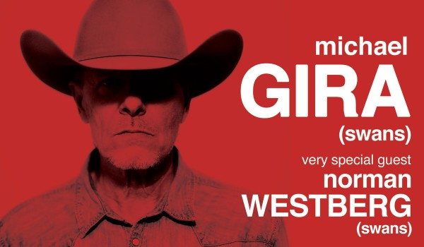 Going. | 2 Nights with Michael Gira & Norman Westberg (Dzień 2) - Pardon, To Tu