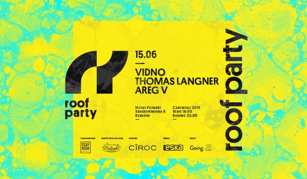 Going. | Roof Party w. Vidno - Hotel Poleski
