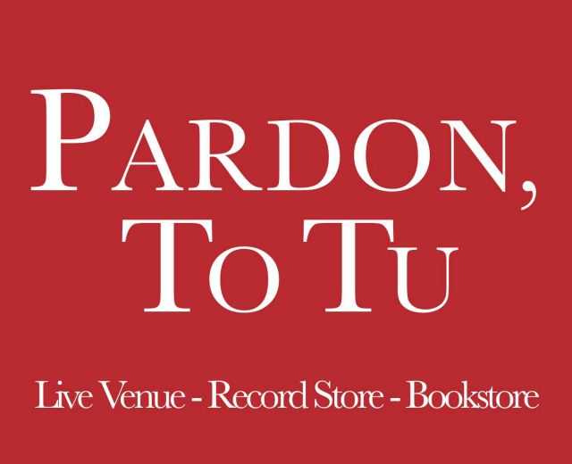 Going. | Pardon, To Tu