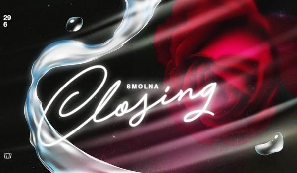Going. | Smolna Closing - Smolna