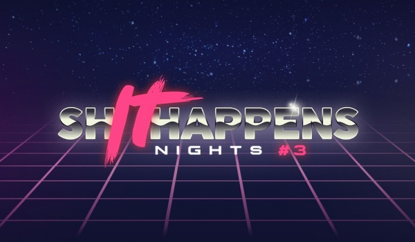 Going. | ShIThappens Nights #3 - Hevre
