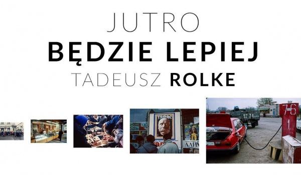 Going. | Tadeusz Rolke / Jutro będzie lepiej / Lwów 1989 - 1991 - Galeria Sztuki BWA