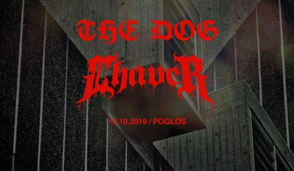 Going.   The Dog, Chaver - Pogłos