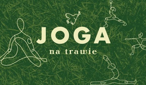 Going. | Joga na trawie - Pokój na lato
