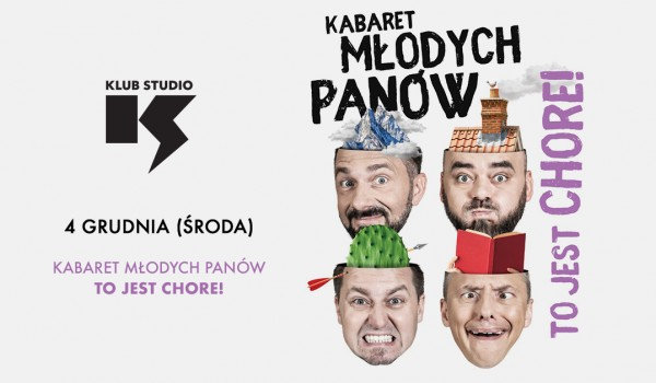 Going. | Kabaret Młodych Panów - Klub Studio