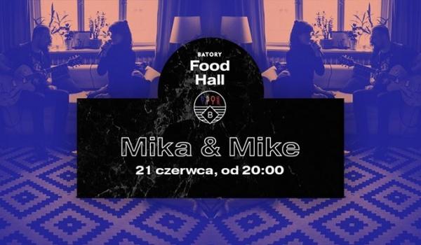 Going. | Muzyka na żywo w BATORY Food Hall - Mika&Mike - BATORY
