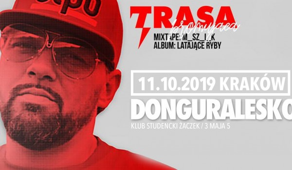 Going. | DonGURALesko - premiera mixtape + Latające Ryby / Kraków - Klub Studencki Żaczek