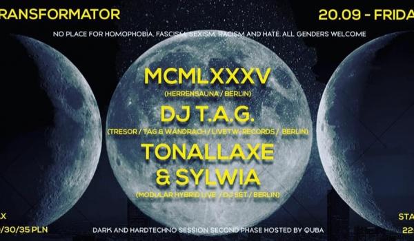 Going. | MCMLXXXV (Herrensauna) / Dj T.A.G. (Tresor) / Tonallaxe & Sylwia - Transformator