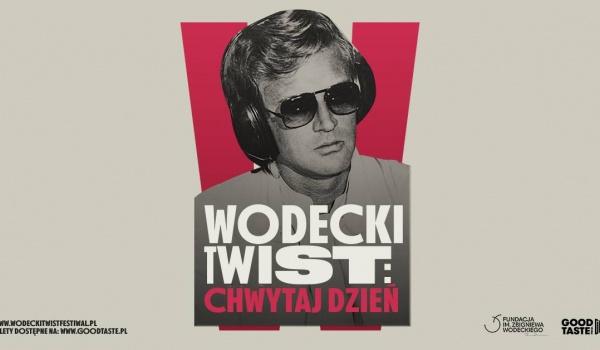 Going.   Wodecki Twist: Chwytaj Dzień - Narodowe Forum Muzyki