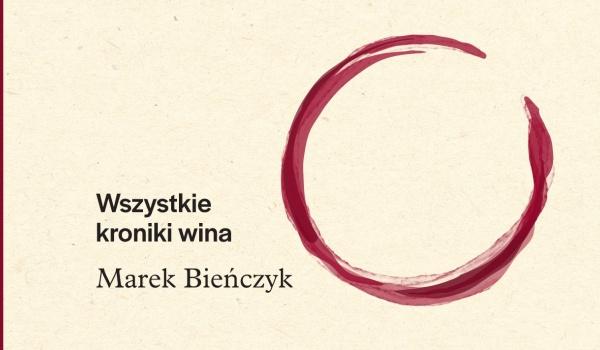 Going. | Spotkanie autorskie z M. Bieńczykiem: Wszystkie kroniki wina - Centrum Interpretacji Zabytku - Muzeum Warszawy