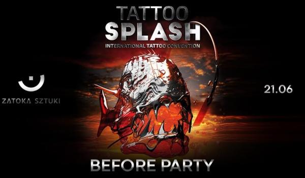 Going. | Before PARTY TattooSplash - Zatoka Sztuki