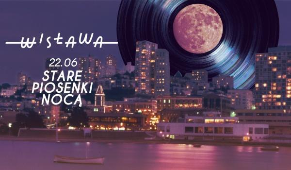Going. | Stare piosenki nocą - Barka Wisława