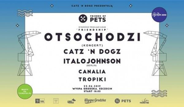Going. | Catz 'n Dogz prezentują Friends of PETS - Wyspa Grodzka