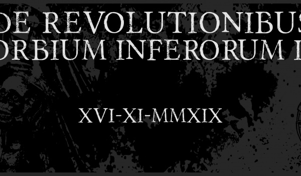 Going. | De Revolutionibus Orbium Inferorum #2 | Toruń - Dwa Światy