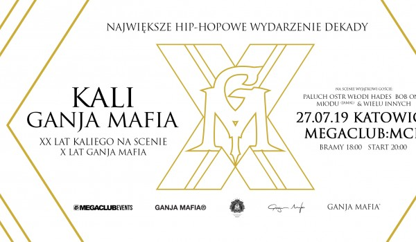 Going. | Kali Ganja Mafia - XX-lecie - MCK