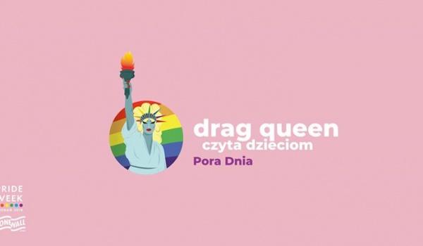 Going. | Drag queen czyta dzieciom - Pora Dnia