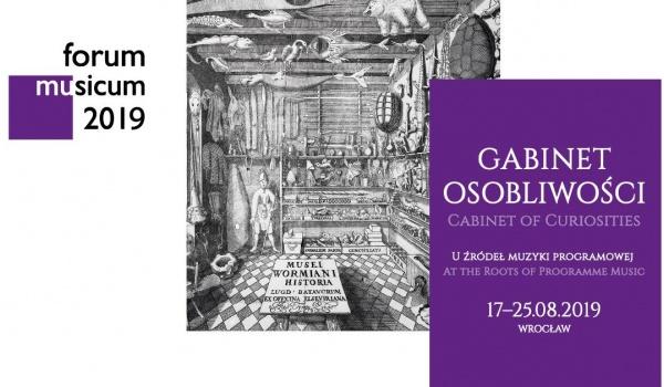 Going.   16. Forum Musicum / Gabinet osobliwości - Narodowe Forum Muzyki