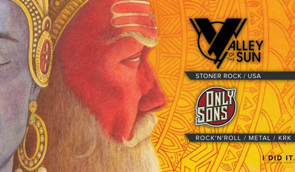 Going. | Valley Of The Sun / Only Sons - Hydrozagadka