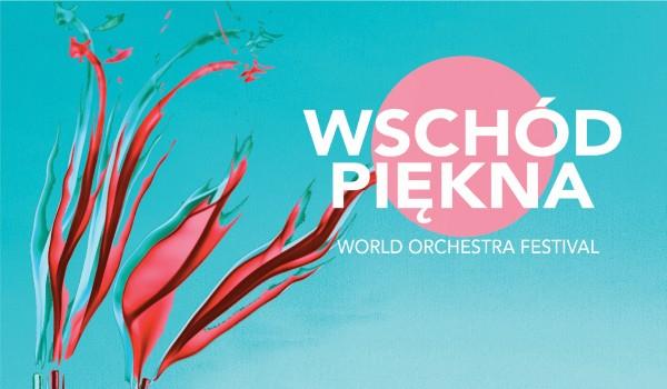 Going. | Wschód Piękna World Orchestra Festival vol. V / karnet - Przystań Hotel&Spa