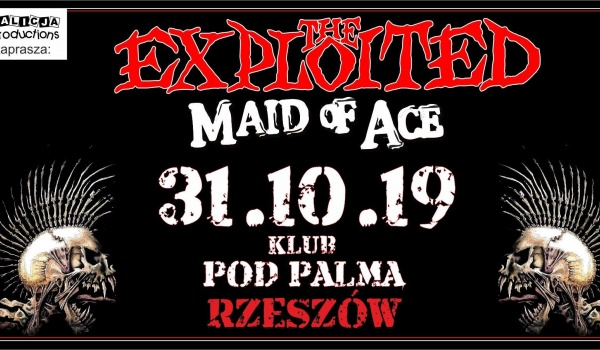 Going. | The Exploited, Maid of Ace - Pod Palmą