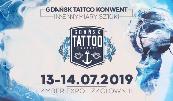 Gdańsk Tattoo Konwent 2019 Sobota 13 Lipca 2019