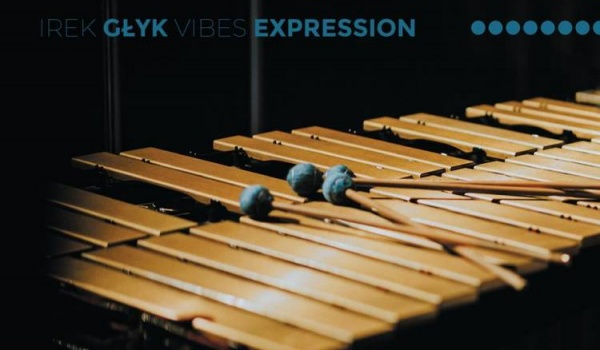 """Going.   Irek Głyk Vibes Expression feat. Paweł Tomaszewski - Jazz Club """"Muzeum"""""""