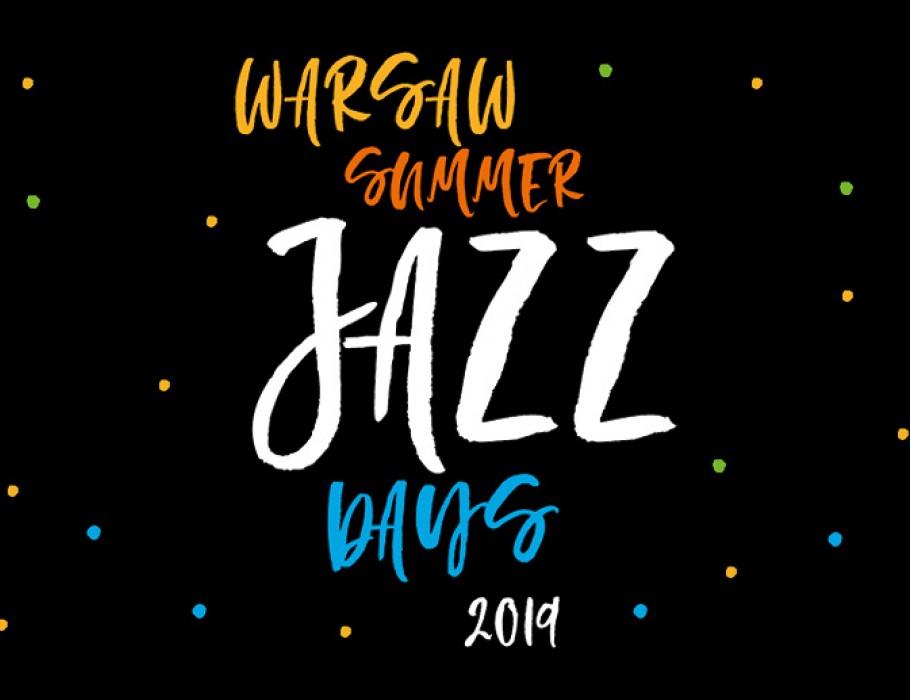 Warsaw Summer Jazz Days 2019 - dzień 4