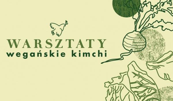 Going. | Warsztaty kulinarne: wegańskie kimchi - Pokój na lato