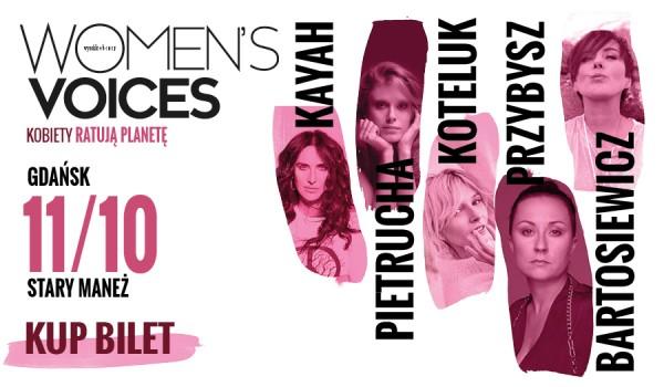 Going. | Women's Voices – Kobiety Ratują Planetę | Gdańsk - Stary Maneż