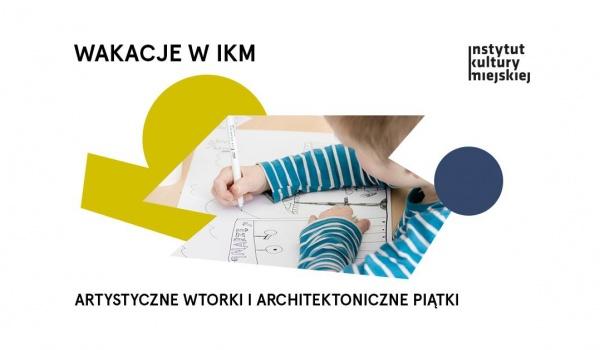 Going. | Wakacje w IKM - Instytut Kultury Miejskiej
