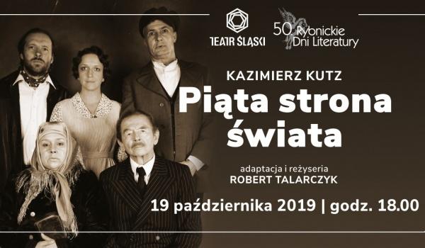 Going. | Piąta strona świata. Spektakl Teatru Śląskiego na 50 RDL - Teatr Ziemi Rybnickiej
