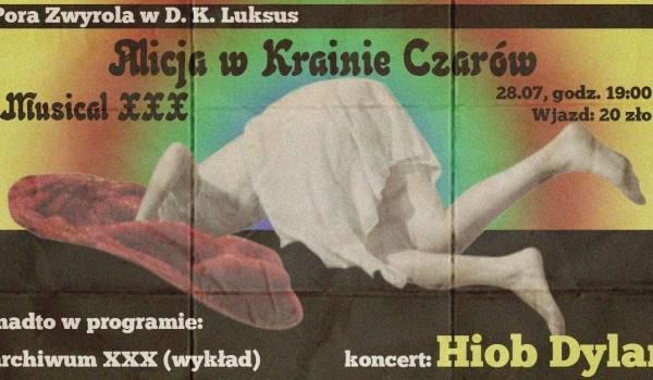 Going. | Pora Zwyrola + Hiob Dylan: Alicja w Krainie Czarów - D.K. Luksus