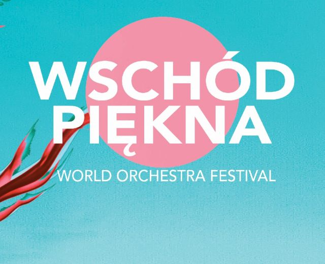 Going. | Wschód Piękna World Orchestra Festival vol. V