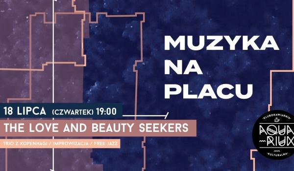Going. | Muzyka na placu: The Love and Beauty Seekers (trio z Kopenhagi) - Plac pod Lipami