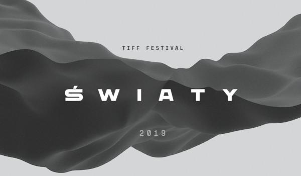 Going. | 9. TIFF Festival // Światy - Centrum Festiwalowe
