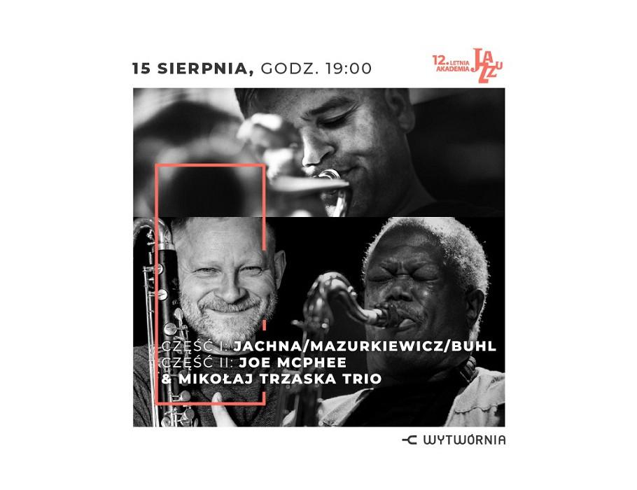 12. LAJ - Jachna, Mazurkiewicz, Buhl / Joe McPhee & Mikołaj Trzaska Trio