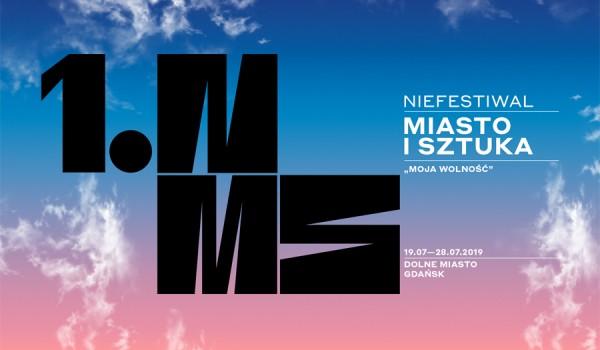 Going. | 1. Niefestiwal Miasto i Sztuka / Moja Wolność - Miasto Gdańsk