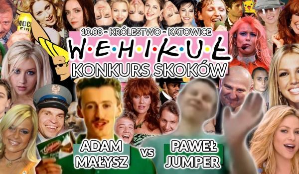 Going.   Wehikuł: Konkurs skoków Paweł Jumper vs Adam Małysz - lata 90/00 - Królestwo