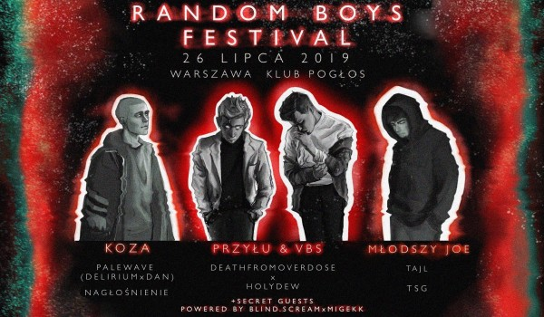 Going. | Random Boys Festival - Pogłos