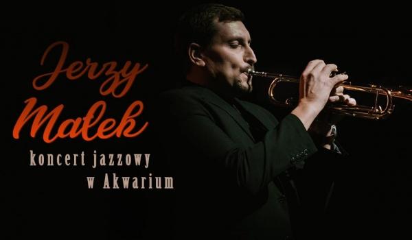 Going.   Jerzy Małek - Jazz w Akwarium - Akwarium - Skwer Hoovera